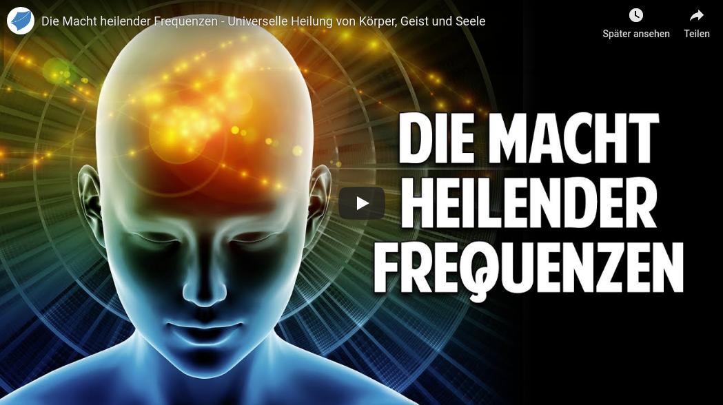 Die Macht heilender Frequenzen – Universelle Heilung von Körper Geist und Seele Welt im Wandel TV